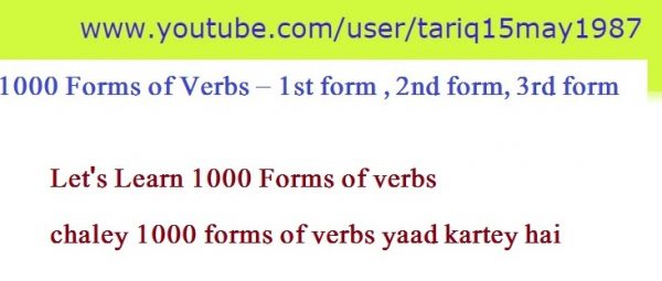 1000 Forms of Verbs ! 1st form ! 2nd form ! 3rd Form