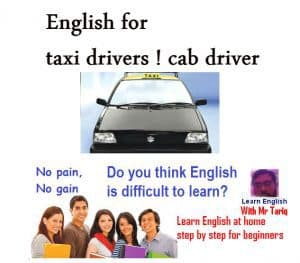 English for taxi drivers ! cab driver