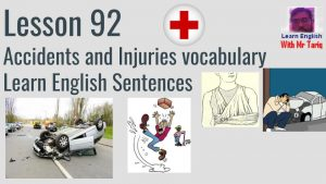 Accidents-and-Injuries-vocabulary-300x169 Accidents and Injuries vocabulary - Learn English Phrases