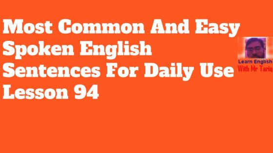 Most Common And Easy Spoken English Sentences For Daily Use