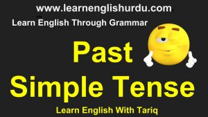 Past Simple Tense IN Urdu By tariq Aziz