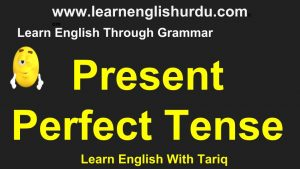 New-work-by-M-300x169 Present Perfect Tense In Urdu By Tariq