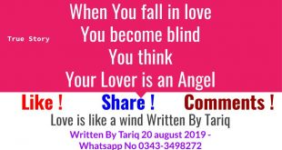 Love Is Like A Wind ! True Love STory~Written By Tariq