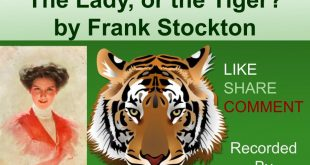 The Lady, or the Tiger? by Frank Stockton ~ English Story In Urdu & Hindi