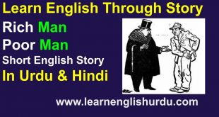 Rich Man Poor Man Short English Story In Urdu & Hindi