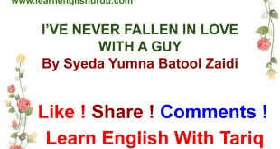 I'VE NEVER FALLEN IN LOVE WITH A GUY By Syeda Yumna Batool Zaidi