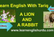 A Lion And Rabbit Short Story In Urdu
